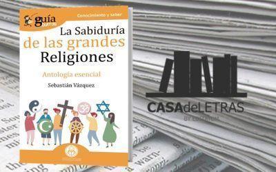 El 'GuíaBurros: La sabiduría de las grandes religiones' en Casa de Letras